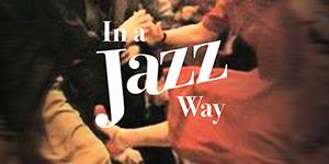 In a Jazz Way Thumbnail