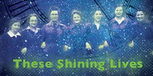 These Shining Lives Thumbnail