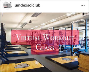 """Photo of UMD exercise room with the words """"Virtual Workout Class"""" over it"""