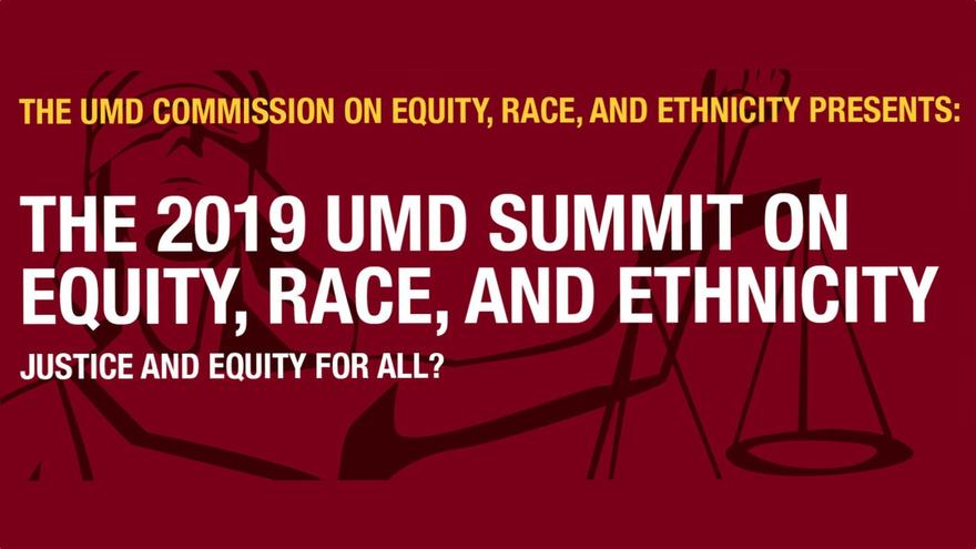 Image of Blind Justice and the words: The UMD Commission on Equity, Race and Ethnicity, presents the 2019 Summit on Equity, Race, and Ethnicity: Justice and Equity for All?