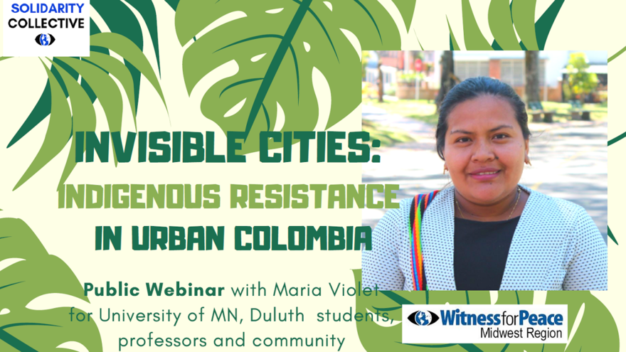 "Picture of speaker Maria Violet Medina Quiscue with illustrated palm leaves and the words ""Invisible Cities: Indigenous Resistance in Urban Colombia"""