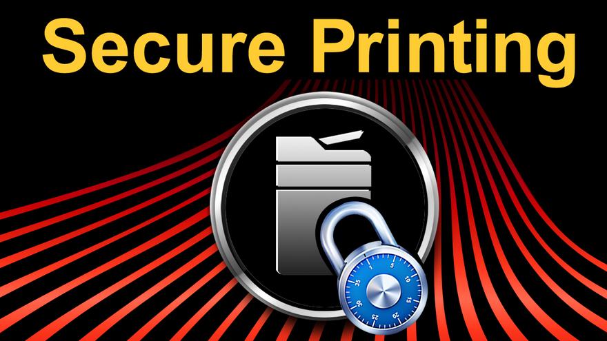 Printer with Lock on it. Words say Secure Printing
