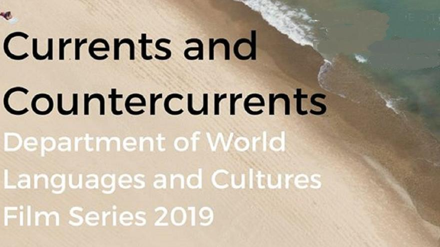 Beach scene with the words Currents and Countercurrents: World Languages and Cultures 2019 Film Series