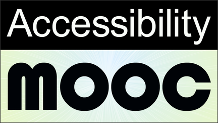 The words Accessibily MOOC