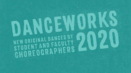Graphic for UMD DanceWorks 2020