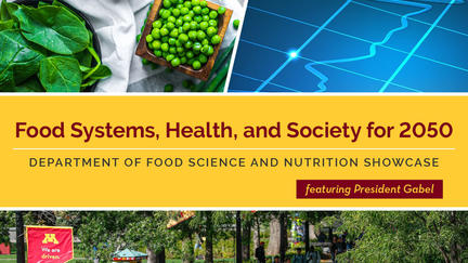U of M Food Systems, Health, and Society for 2050 image - peas in a basket, a blue graph, and U of M sign