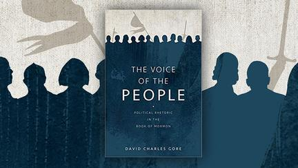Cover of the book The Voice of the People: Political Rhetoric in the Book of Mormon.