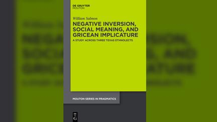 Image of book cover: Says, William Salmon, Negative Inversion, Social Meaning, and Gricean Implicature