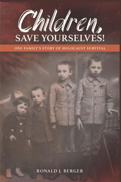 Book cover: Children, Save Yourselves! by Ronald J. Berger